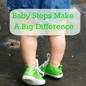 Baby Steps Make a Big Difference